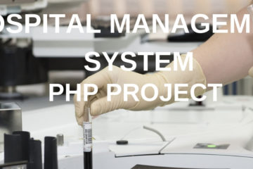 Hospital Management System Php Project Free