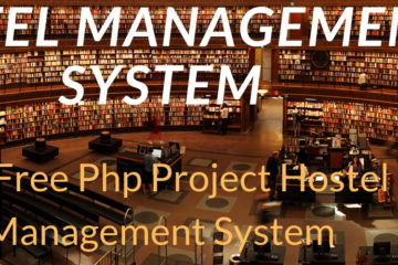 Get A Free php project Hostel Management System
